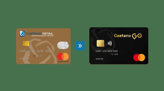 cartões de crédito da Caetano Retail e da Caetano Go